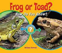Frog or Toad? How Do You KNow?